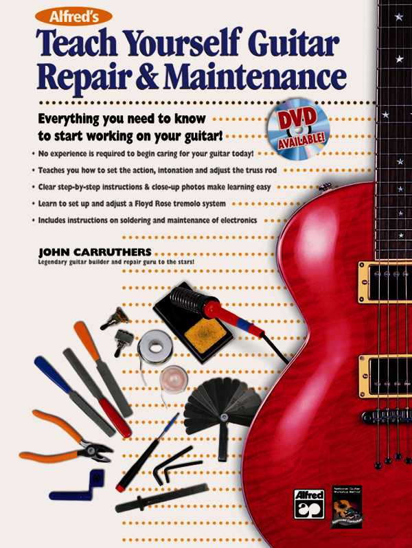 Alfred's Teach Yourself Guitar Repair & Maintenance By Carruthers, John
