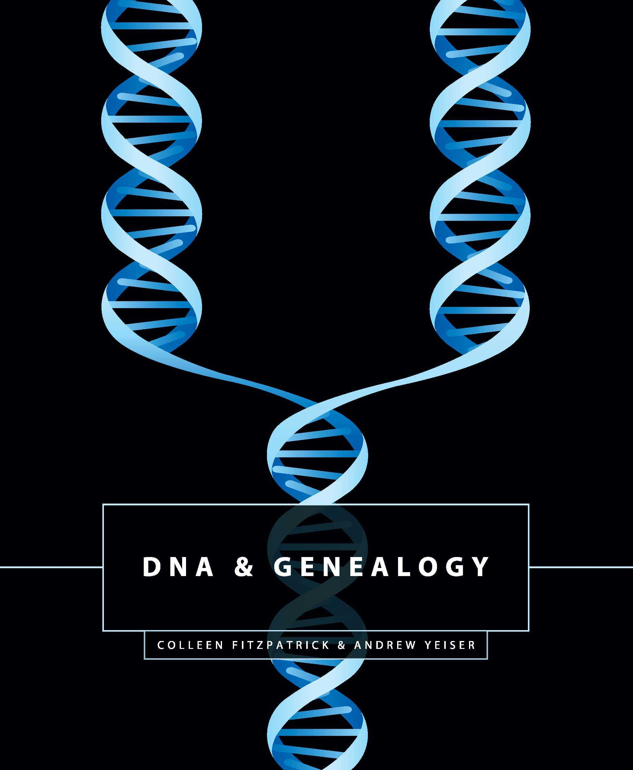 DNA & Genealogy By Fitzpatrick, Colleen, Ph.D.